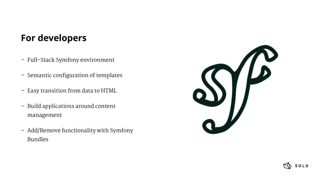 For developers – Full-Stack Symfony environment...