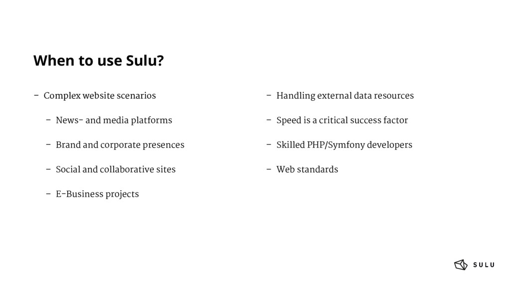 When to use Sulu? – Complex website scenarios –...