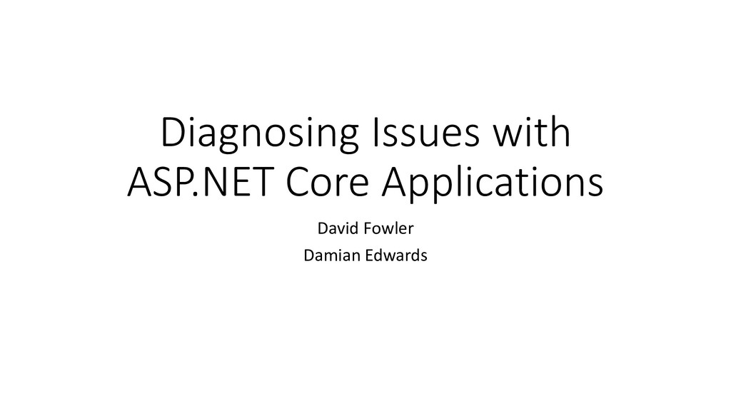 Diagnosing Issues with ASP.NET Core Application...