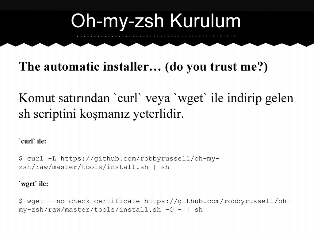 The automatic installer… (do you trust me?) Kom...