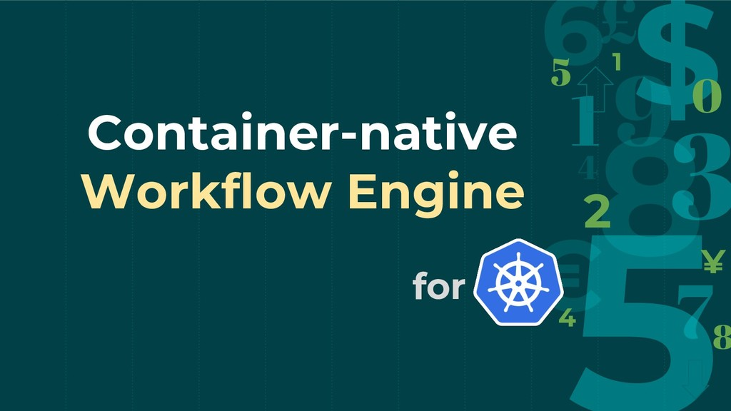 Container-native Workflow Engine for K8S
