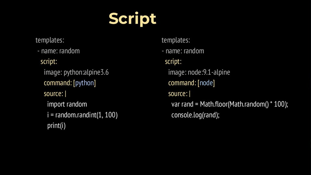 templates: - name: random script: image: python...