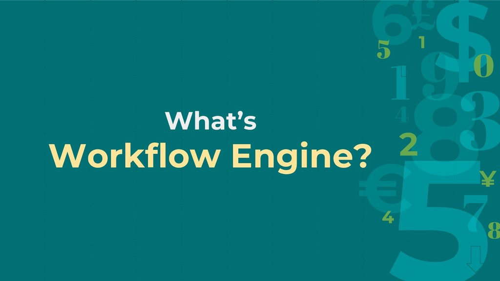 What's Workflow Engine?