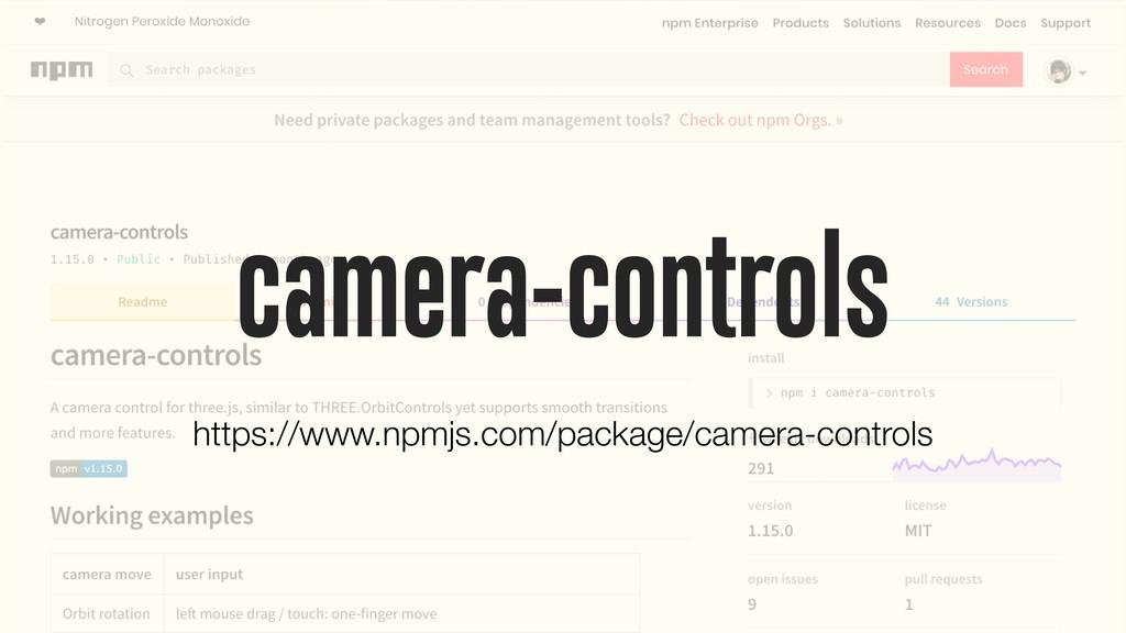 camera-controls https://www.npmjs.com/package/c...