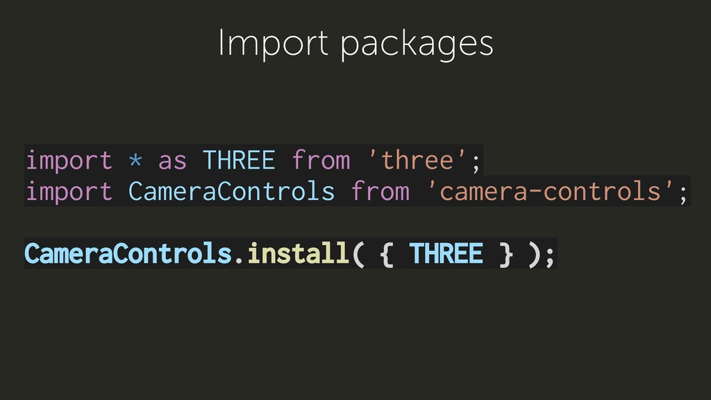 import * as THREE from 'three'; import CameraCo...
