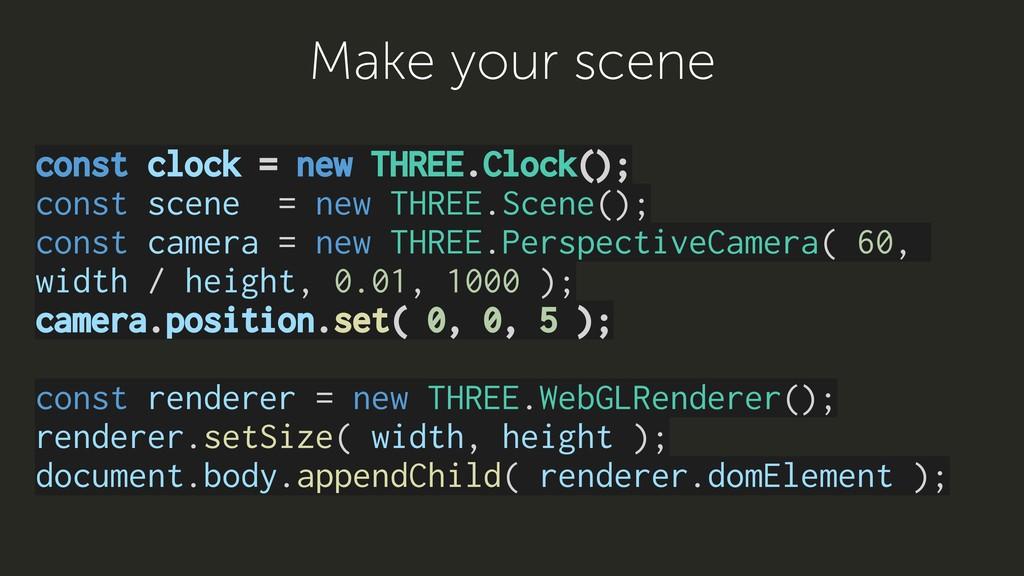 const clock = new THREE.Clock(); const scene = ...