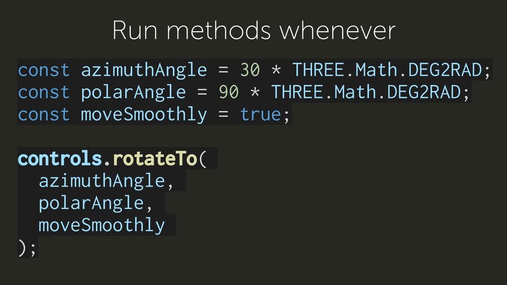 const azimuthAngle = 30 * THREE.Math.DEG2RAD; c...