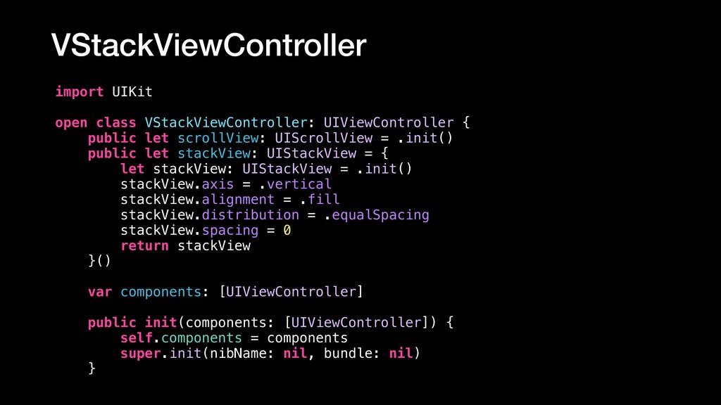 VStackViewController import UIKit open class VS...