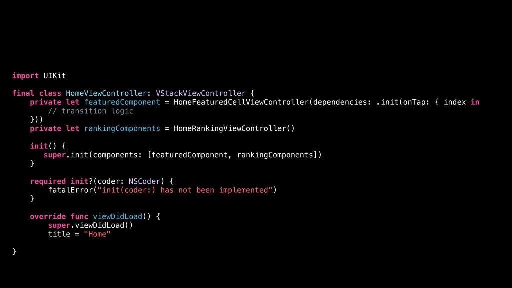 import UIKit final class HomeViewController: VS...