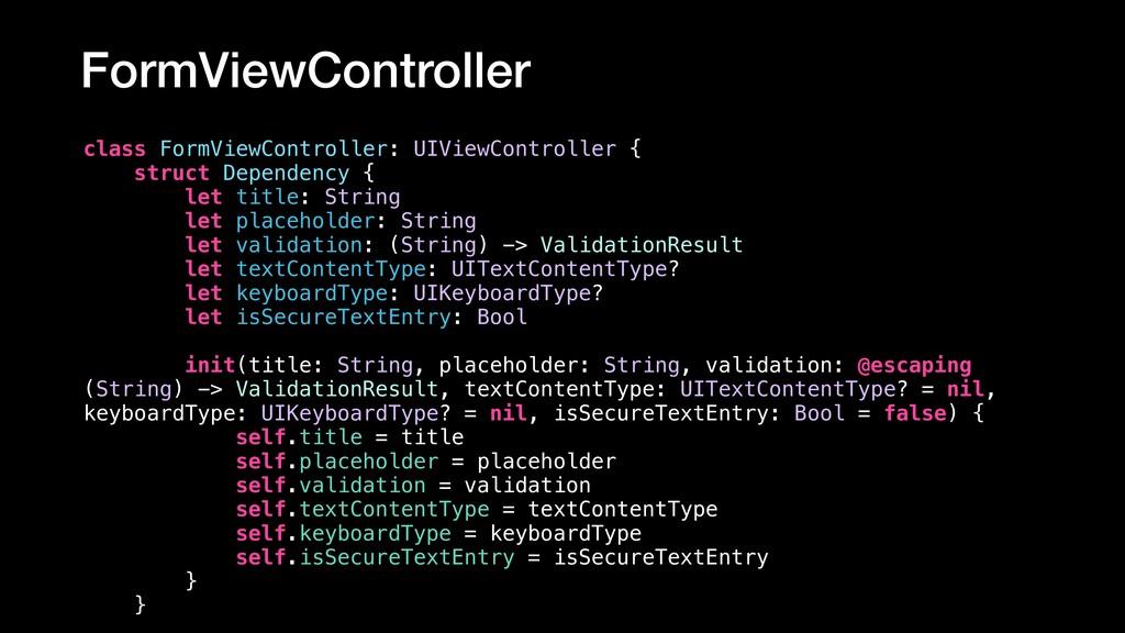 FormViewController class FormViewController: UI...