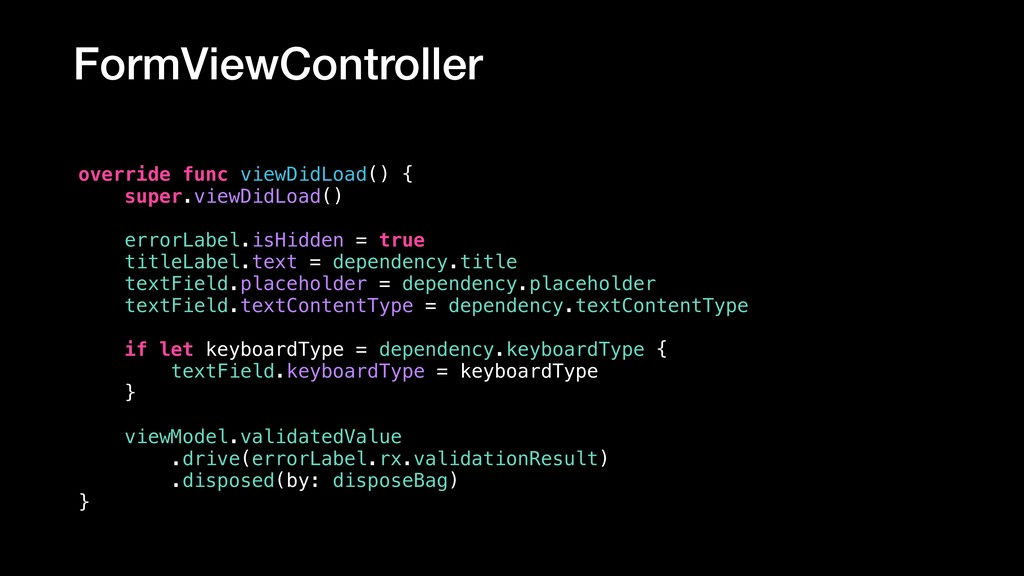 FormViewController override func viewDidLoad() ...