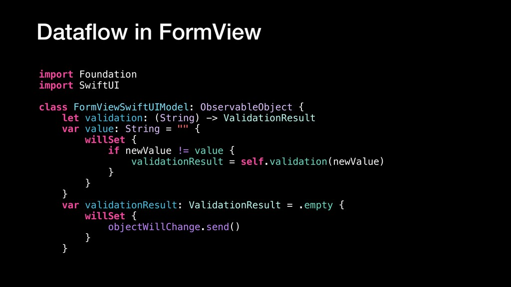 Dataflow in FormView import Foundation import Sw...
