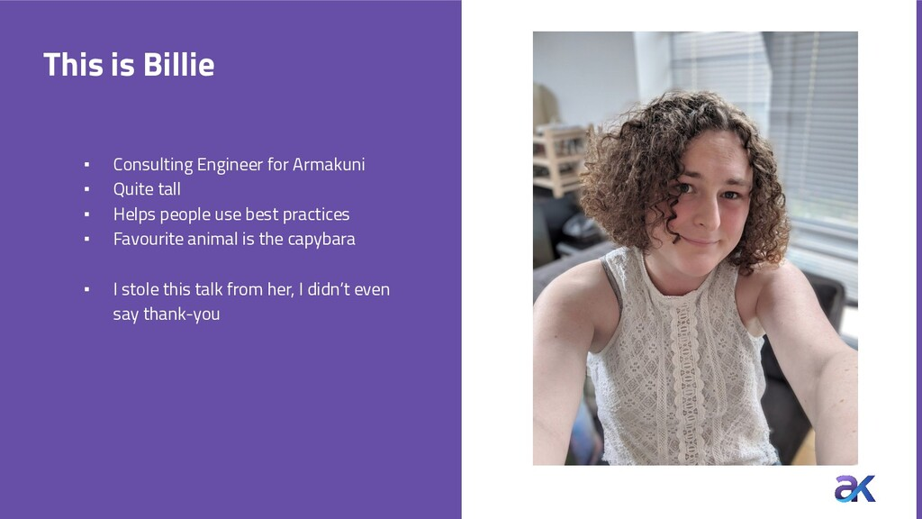 This is Billie ▪ Consulting Engineer for Armaku...