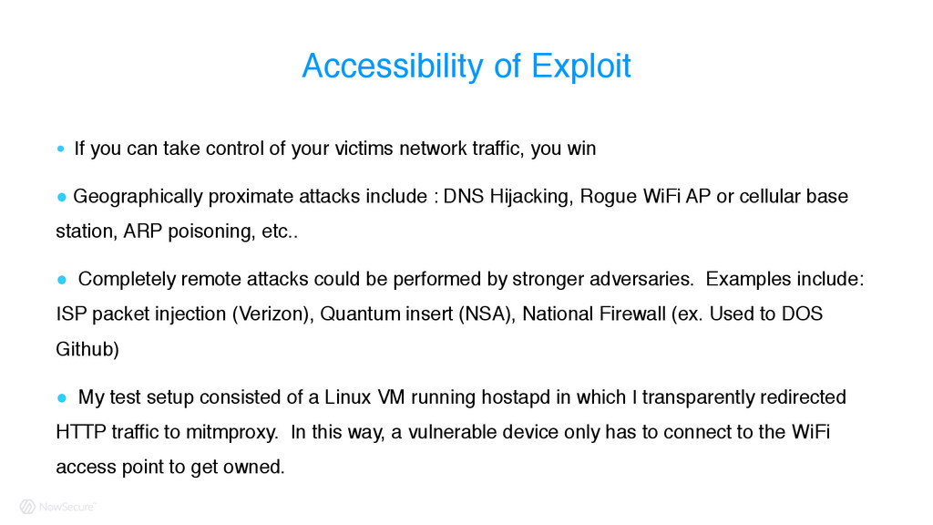 Accessibility of Exploit ! If you can take cont...