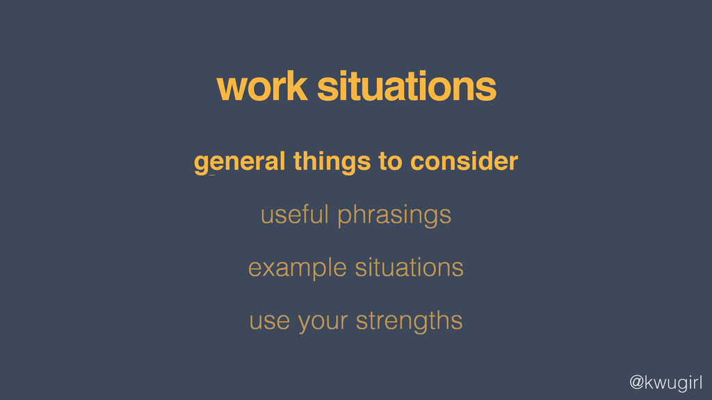 @kwugirl general things to consider useful phra...