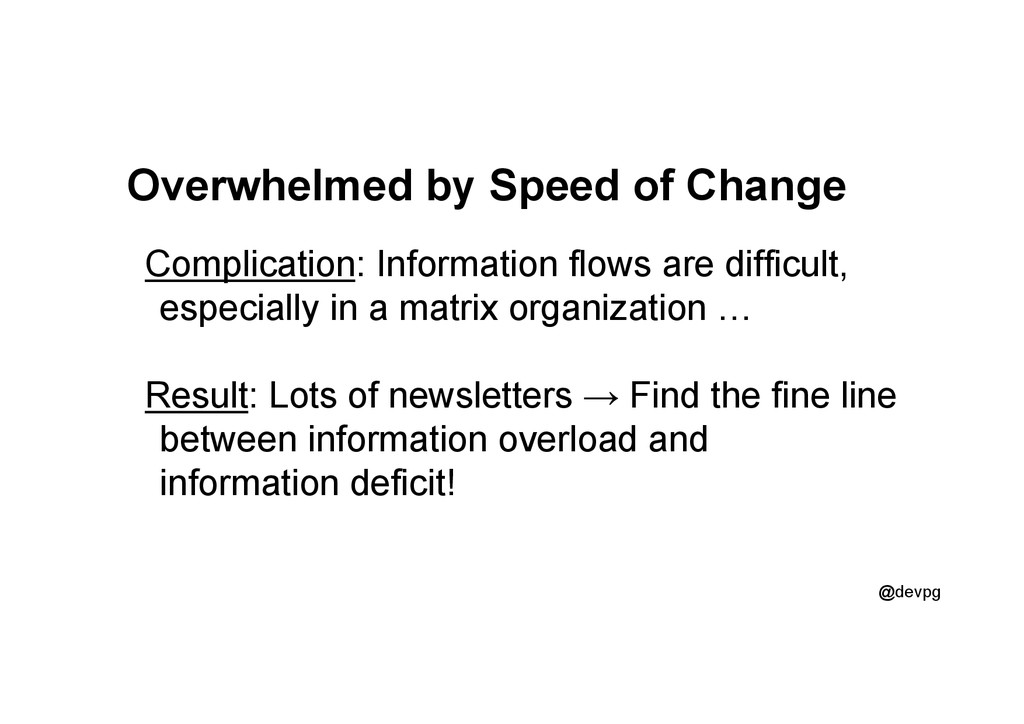 @devpg Overwhelmed by Speed of Change Complicat...