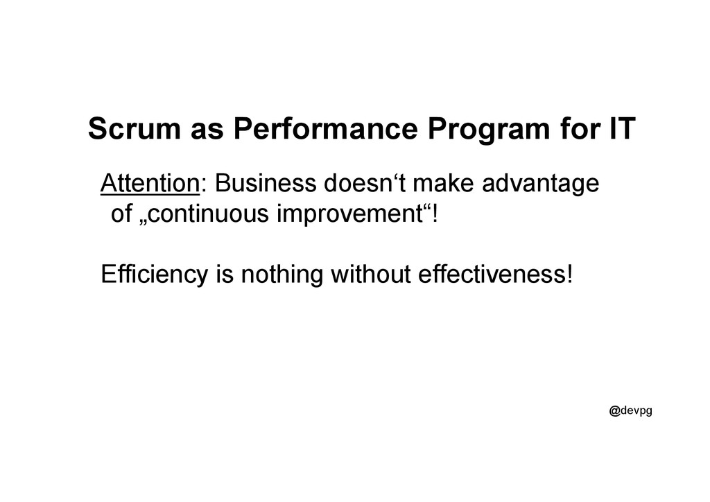 @devpg Scrum as Performance Program for IT Atte...