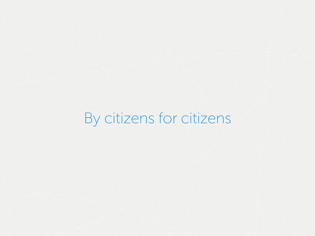 By citizens for citizens