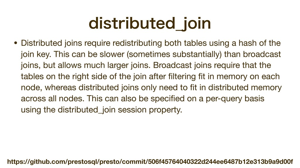 EJTUSJCVUFE@KPJO • Distributed joins require re...