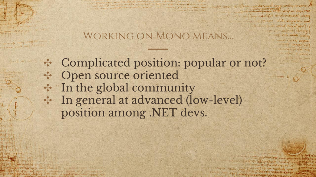 Working on Mono means... ✣ Complicated position...