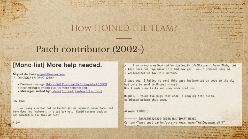 How I JOINED THE TEAM? Patch contributor (2002-)