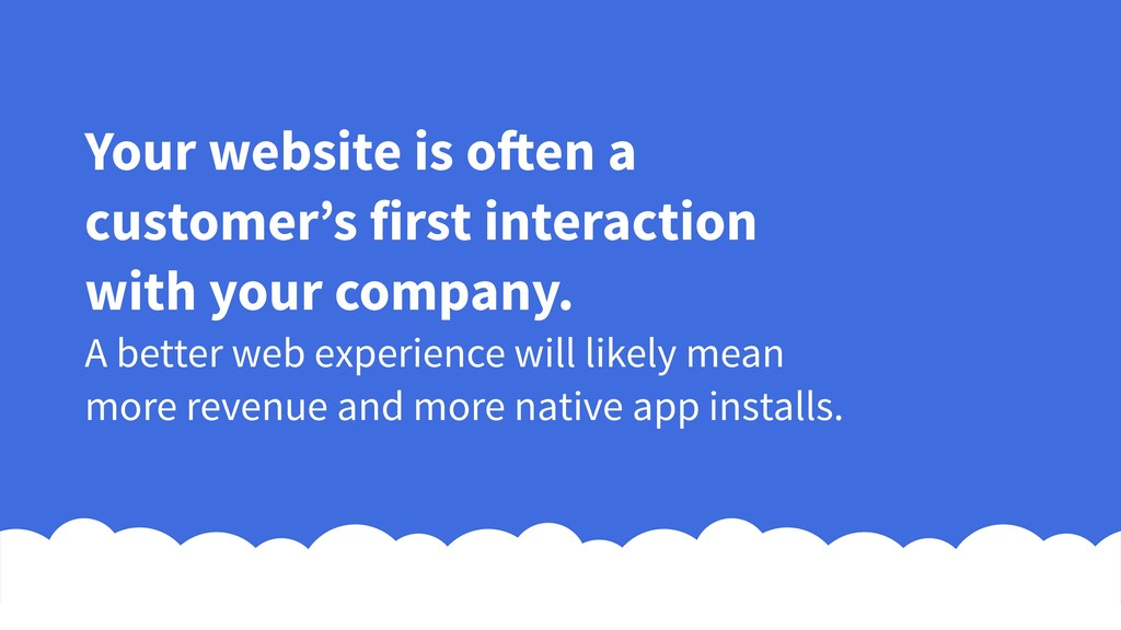 Your website is often a customer's first intera...