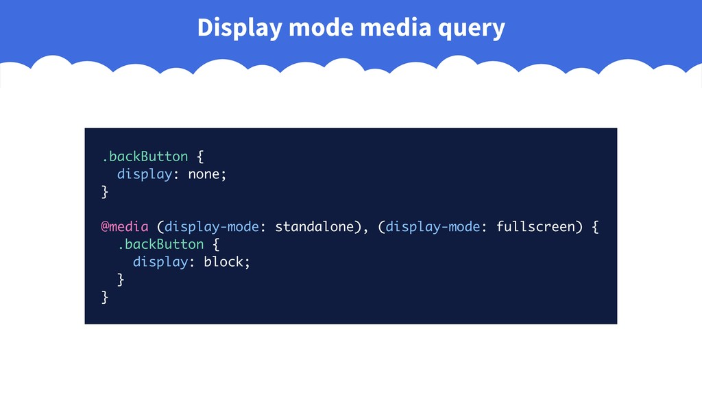 .backButton { display: none; } @media (display-...