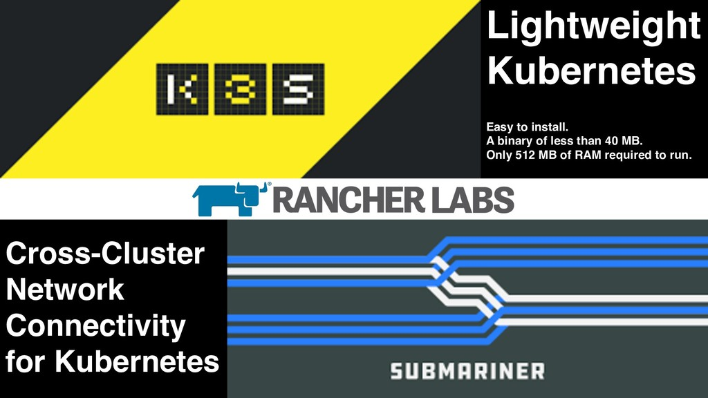Lightweight Kubernetes Easy to install. A binar...