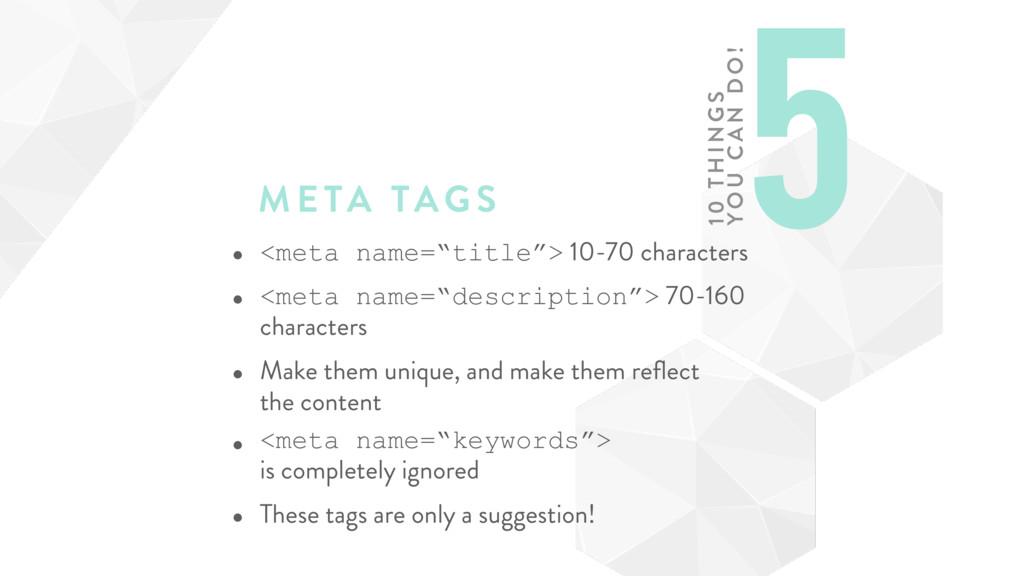 """META TAGS • <meta name=""""title""""> 10-70 character..."""