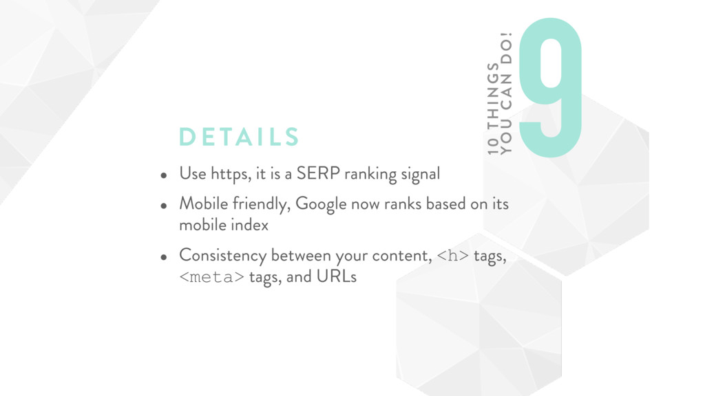 DETAILS • Use https, it is a SERP ranking signa...