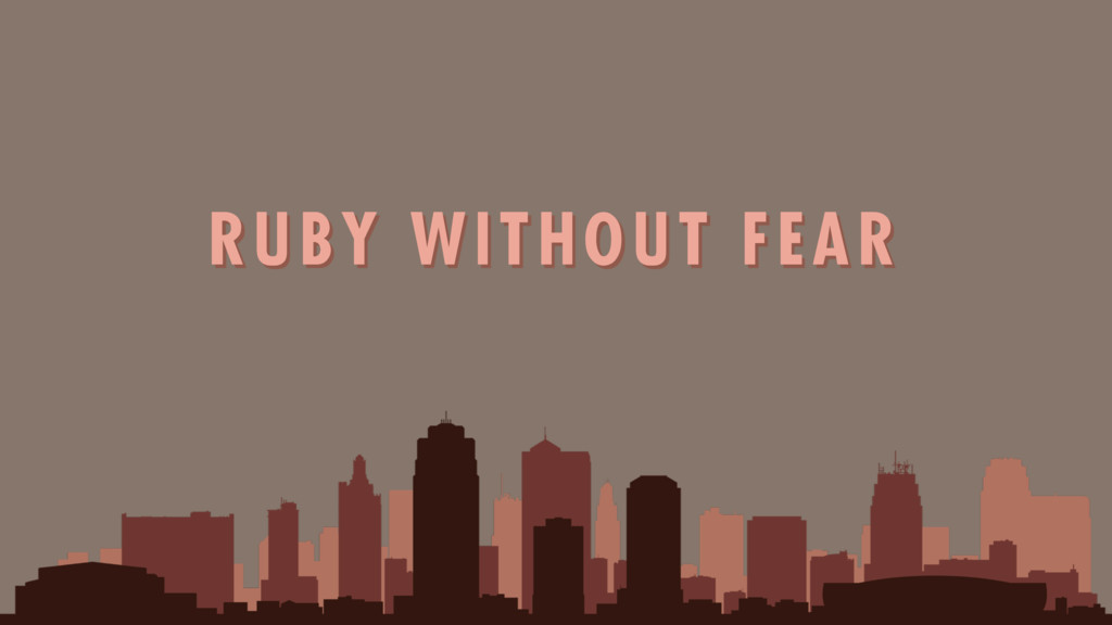 RUBY WITHOUT FEAR