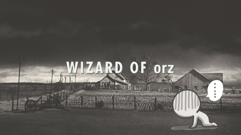 WIZARD OF orz