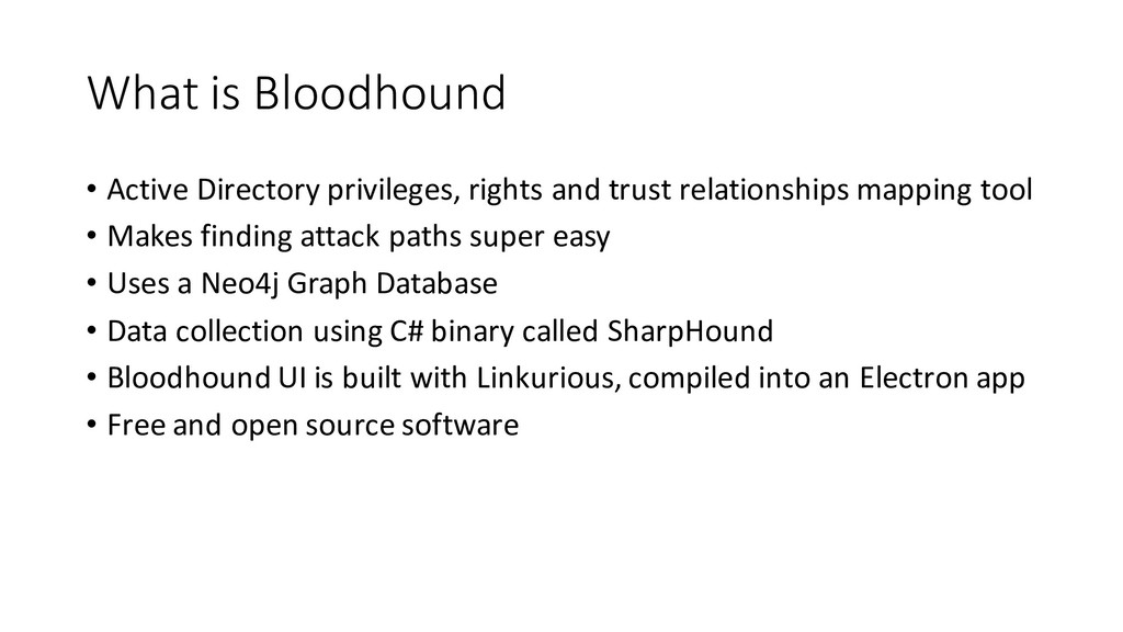 What is Bloodhound • Active Directory privilege...