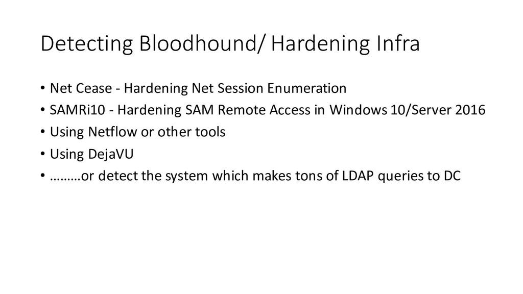 Detecting Bloodhound/ Hardening Infra • Net Cea...