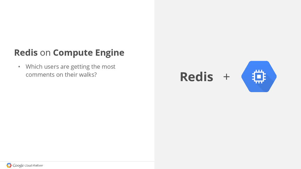 Redis on Compute Engine • Which users are getti...