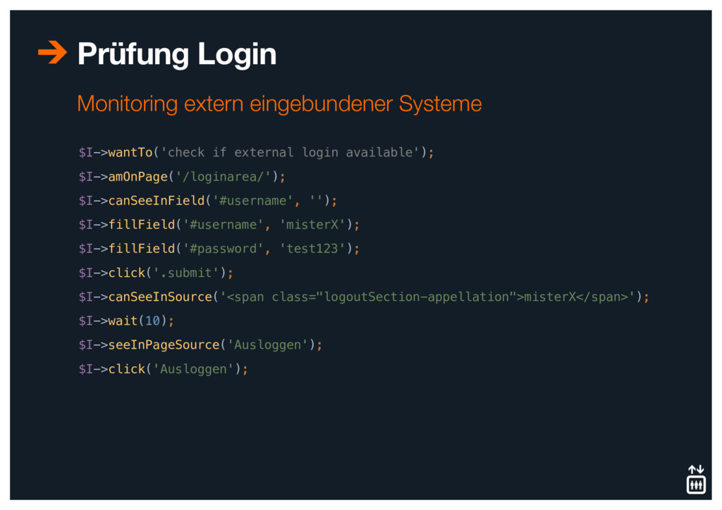 Prüfung Login $I->wantTo('check if external log...