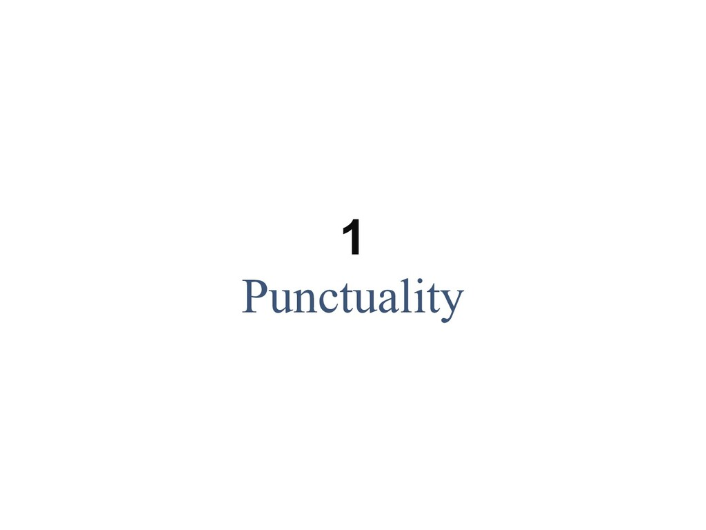 1 Punctuality