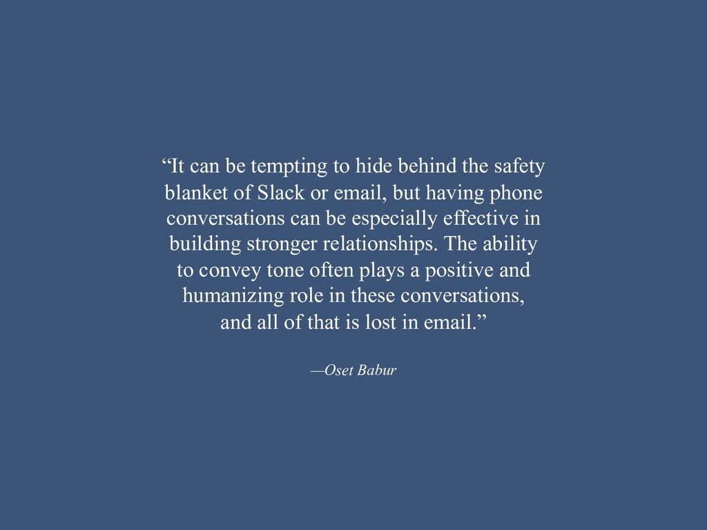 """""""It can be tempting to hide behind the safety b..."""