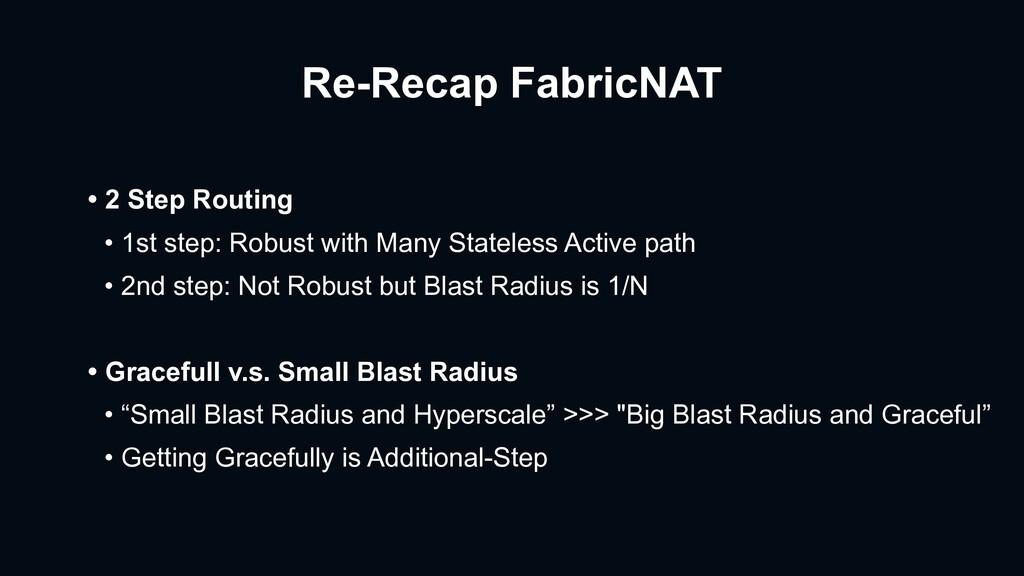 Re-Recap FabricNAT • 2 Step Routing • 1st step:...