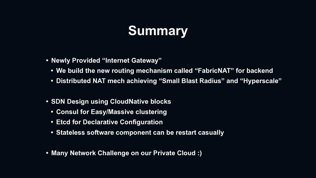 """Summary • Newly Provided """"Internet Gateway"""" • W..."""