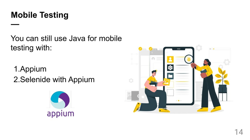 Mobile Testing — You can still use Java for mob...