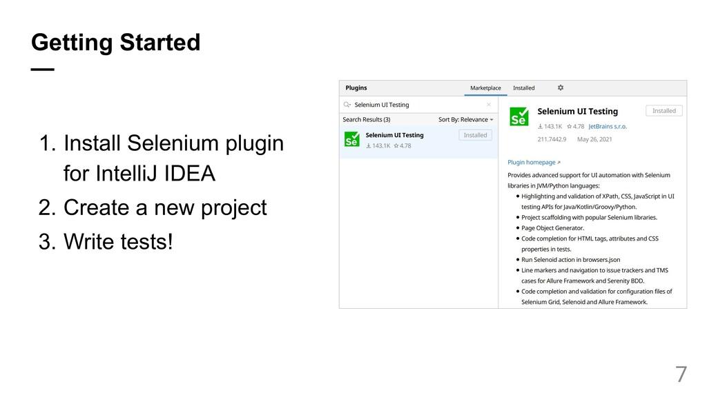 Getting Started — 1. Install Selenium plugin fo...