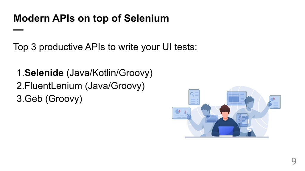 Modern APIs on top of Selenium — Top 3 producti...