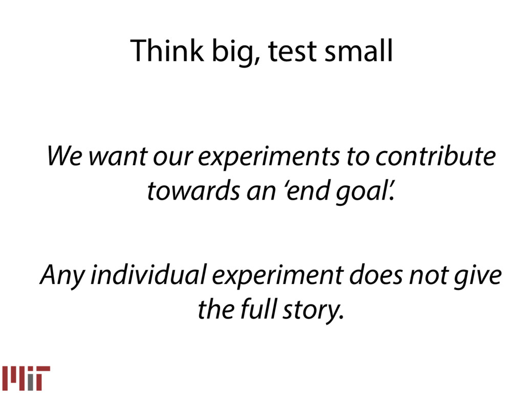 We want our experiments to contribute towards a...