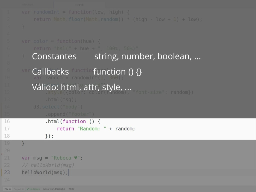 Constantes string, number, boolean, ... Callbac...