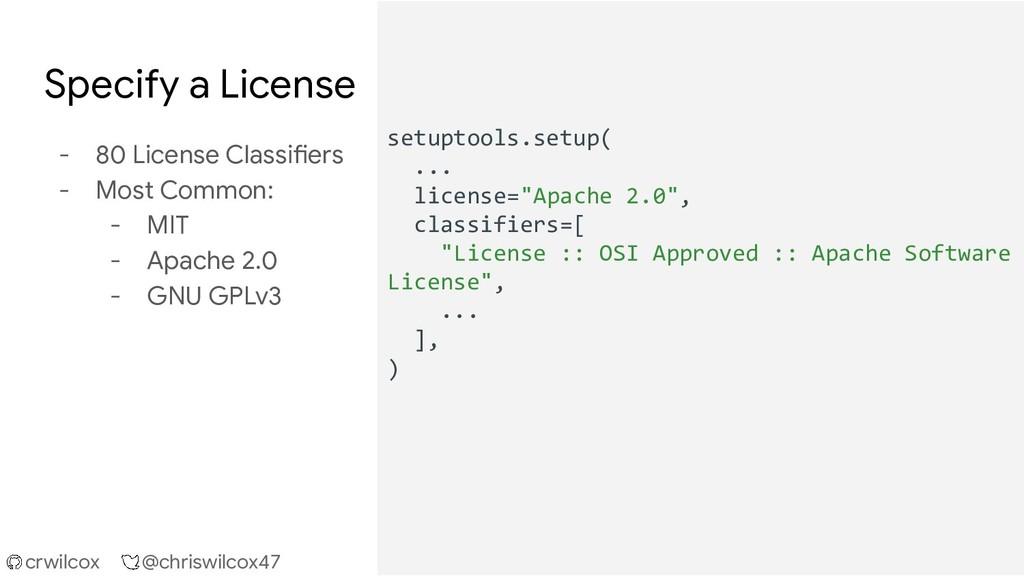 crwilcox @chriswilcox47 Specify a License - 80 ...
