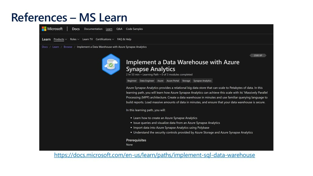 References – MS Learn https://docs.microsoft.co...