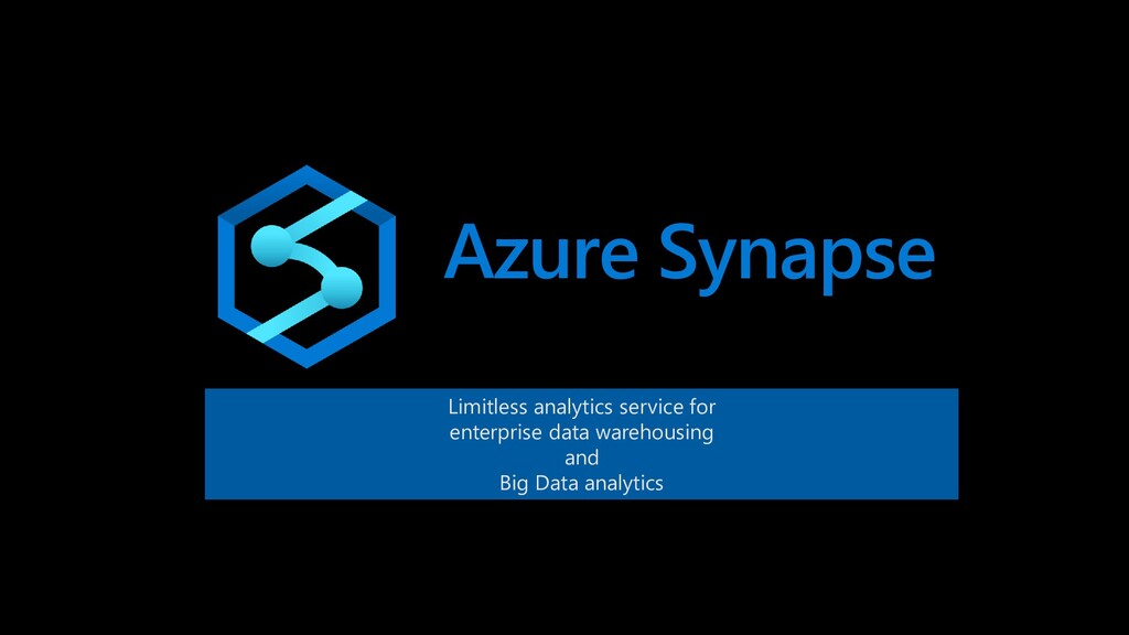 Azure Synapse Limitless analytics service for e...