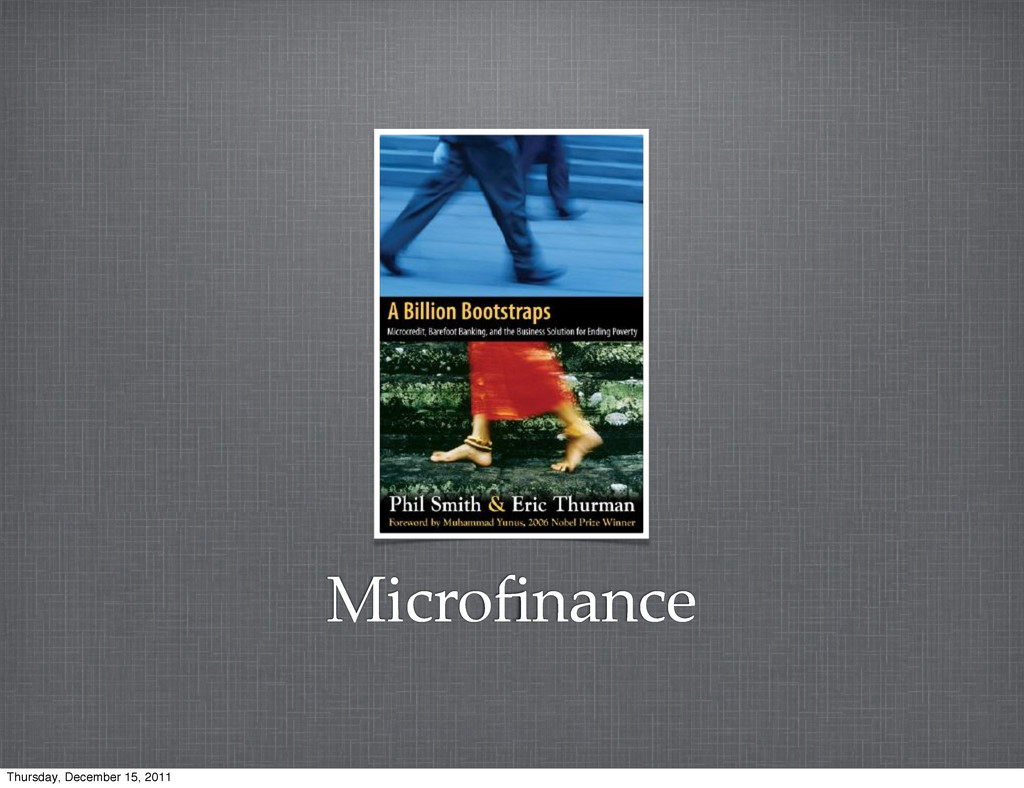 Microfinance Thursday, December 15, 2011