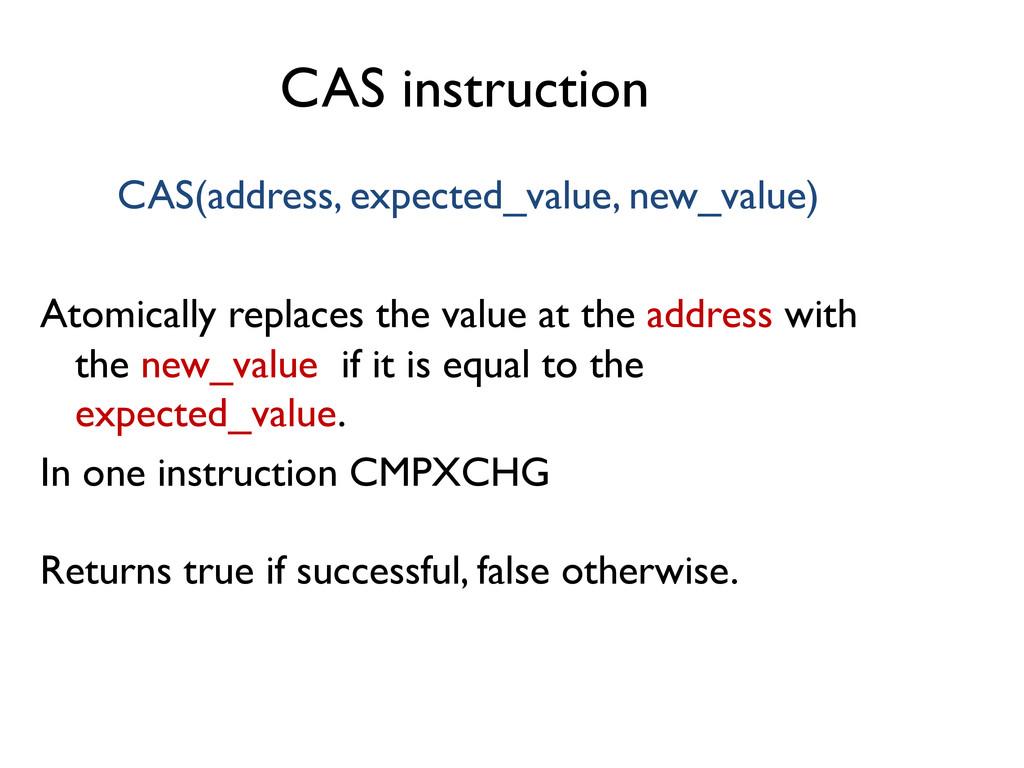 CAS instruction  CAS(address, expected_value,...
